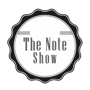 VBT #10 The Note Show