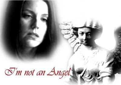 I'm Not An Angel